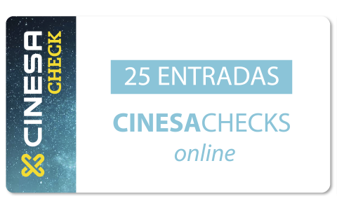 CinesaChecks - 25 entradas - Lunes a Domingo